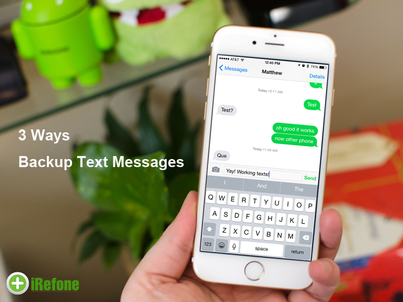 3 Ways to Backup Text Messages on iPhone