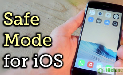 What is the Safe Mode on iPhone?