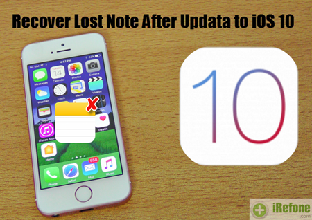 Recover Lost iPhone Notes After Upgrade to iOS 10