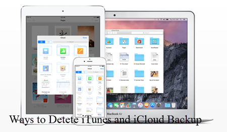 Ways to Delete iTunes and iCloud Backup