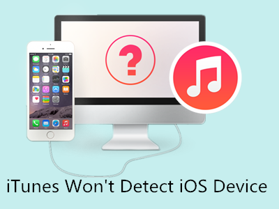 iTunes Won't Detect My iPhone, iPad or iPod Touch