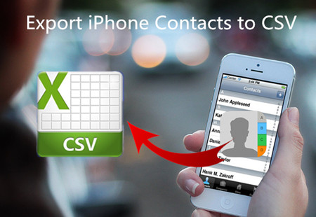 Two Solutions to Export iPhone Contacts to CSV