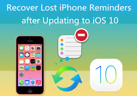 Retrieve Lost Reminders after Updating to iOS 10
