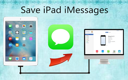 Different Ways to Save iPad iMessages