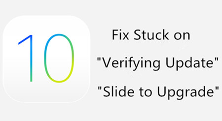 """Fix """"Verifying Update"""" and """"Slide to Upgrade"""" Error on iPhone"""