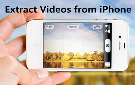 How to Extract Videos from iPhone