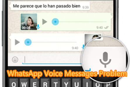 Common iPhone WhatsApp Voice Messages Problems and Solutions