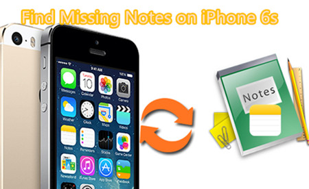 Find Missing Notes on iPhone 6s with iOS 10.2