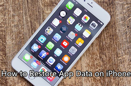 How to Restore App Data on iPhone