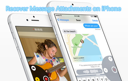 Recover Lost/Deleted Message Attachments on iPhone