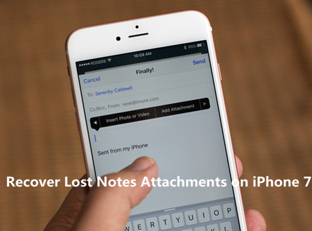 How to Recover Lost Notes Attachments from iPhone 7