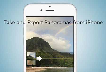 How to Take and Export Panoramas from iPhone