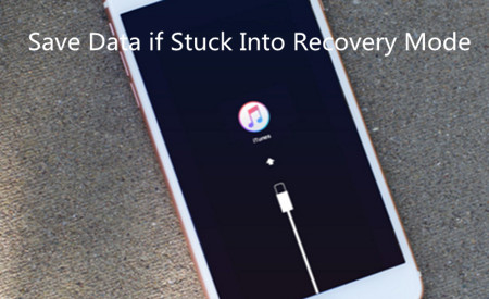 How to Save Data if iPhone/iPad/iPod Stuck Into Recovery Mode