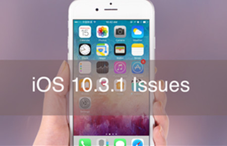 Common iOS 10.3.1 Problems and Solutions