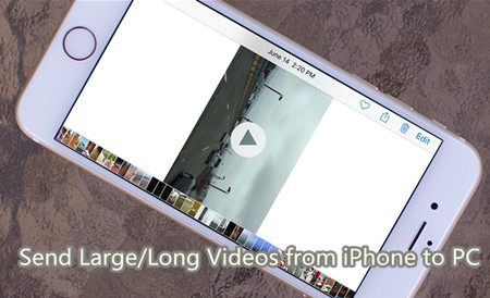 How to Send Large/Long Video from iPhone to Computer