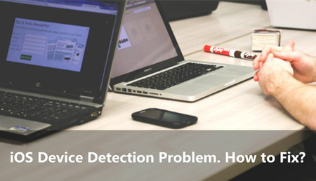 How to Fix the iOS Device Detection Problem