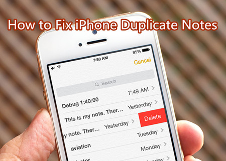 iPhone Create Duplicate Notes, How to Fix?