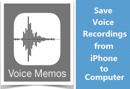 Different Methods to Save Voice Recording from iPhone to Computer