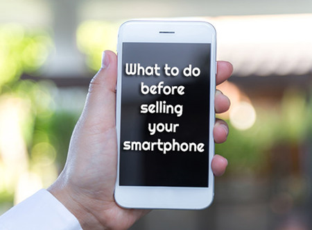 Things Need to Do Before Selling iPhone