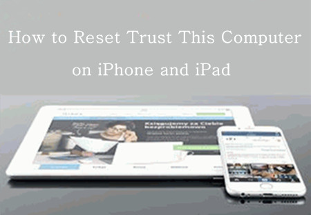 How to Reset Trust This Computer on iPhone and iPad