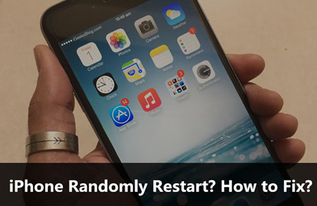 iPhone Randomly Restart? How to Fix?
