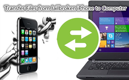 Transfer Files from Jailbroken iPhone to Computer