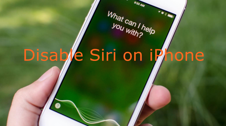 How to Disable Siri on iPhone or Lock Screen iPhone