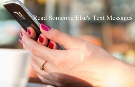 How to Read Someone Else's Text Messages