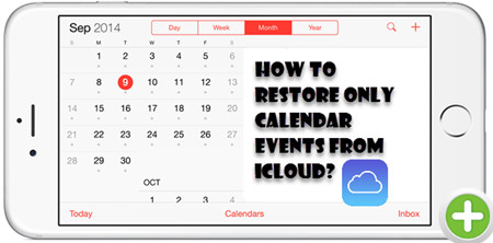 How to Recover Missing Calendar Events from iCloud after Updating to iOS 11