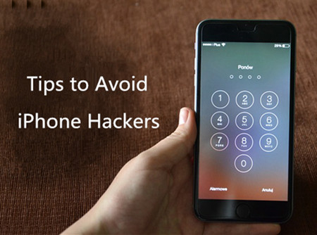 Tips to Avoid iPhone Hackers