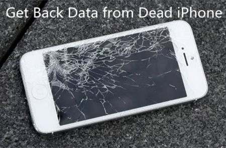 Get Back Data from Dead iPhone(iPhone 8 Included)