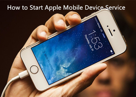 How to Start Apple Mobile Device Service?