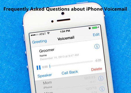 Frequently Asked Questions about iPhone Voicemail