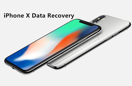 iPhone X Data Recovery-Recover Lost/Deleted Data on iPhone X