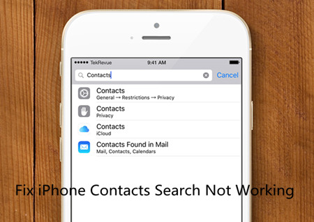 [Solved]iPhone Contacts Search Not Working