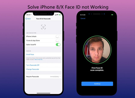 Solutions to Solve Face ID Doesn't Work on iPhone 8/X