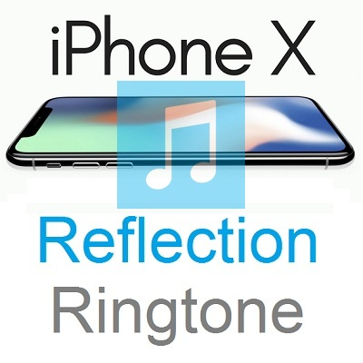 Set iPhone X Reflection Ringtone on Other iPhone