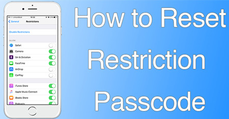 How to Reset Restrictions Passcode on iPhone Without Restoring