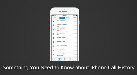 Something You Need to Know about iPhone Call History