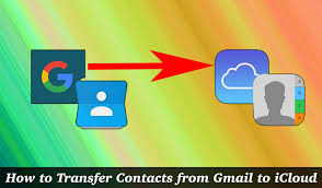 Transfer Gmail Contacts to iCloud